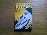 UN TACIUNE SMULS FLACARILOR * Memorii - Alexandru Safran - Hasfer, 1996, 405 p.