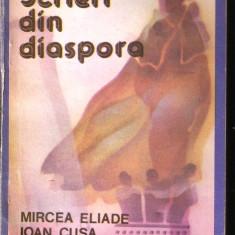 Scrieri din diaspora mircea eliade, i. cusa, mircea vulcanescu