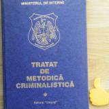 Tratat de metodica criminalistica Constantin Aionitoaie vol I