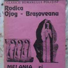 Melania Si Misterul Din Parc - Rodica Ojog-brasoveanu, 404361 - Carte politiste