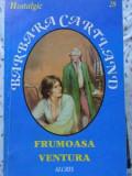 Frumoasa Ventura - Barbara Cartland ,404699