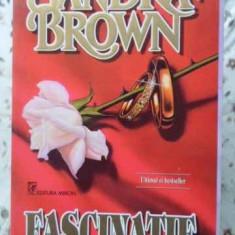 Fascinatie - Sandra Brown, 404633 - Roman dragoste