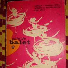 Ghid de balet 375pagini/an 1973 - Carte Arta dansului
