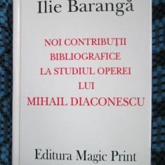Ilie BARANGA - Noi contributii bibliografice studiul operei MIHAIL DIACONESCU - Dictionar ilustrat