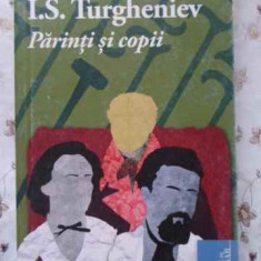 Parinti Si Copii - I.s. Turgheniev, 404795 - Roman