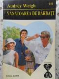 Vanatoarea De Barbati - A. Weigh ,404810
