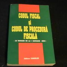 CODUL FISCAL SI CODUL DE PROCEDURA FINALA-IN VIGOARE-1 IAN-2004- - Carte despre fiscalitate
