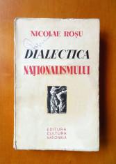 NICOLAE ROSU (scriitor legionar) - Dialectica nationalismului, 1935, princeps foto