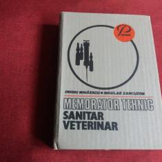 OVIDIU MIHAESCU - MEMORATOR TEHNIC SANITAR VETERINAR - Carte Medicina veterinara