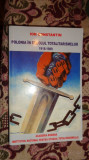 Polonia in secolul totalitarismelor 1918-1989  638pag/an 2007- Ion Constantin