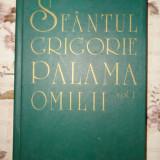 Sfantul Grigorie Palama - Omilii vol.1 331pag./an 2000/cartonata - Carti ortodoxe