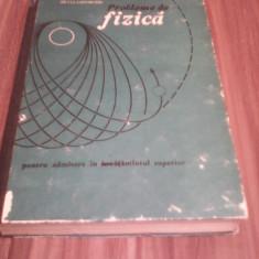PROBLEME DE FIZICA DORIN GHEORGHIU-SILVIA GHEORGHIU 1975 - Culegere Fizica