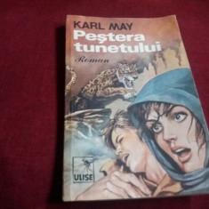 KARL MAY - PESTERA TUNETULUI - Carte de aventura
