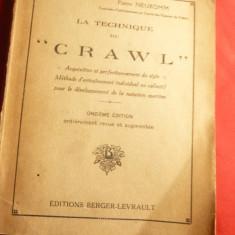 P.Neukomm - La technique CROWL - inot cca. 1938 ,lb.franceza