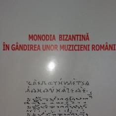 TITUS MOISESCU - MONODIA BIZANTINA IN GANDIREA UNOR MUZICIENI ROMANI