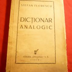 St.Florescu - Dictionar Analogic - Prima Ed. 1938 Ed. Universul - Dictionar sinonime