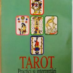 TAROT . PRACTICI SI INTERPRETARI de MARCEL PICARD, 1998 - Carte ezoterism
