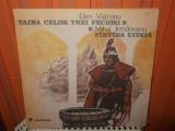 - Y-  TAINA CELOR TREI FECIORI / FANTANA UITATA - POVESTI - DISC VINIL