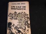 UN CAZ DE DISPARITIE-HARALAMB ZINCA-235 PG-, Alta editura