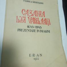 CAZANIA LUI VARLAAM - prezentare in imagini - Florea Muresanu 1944 - Carti ortodoxe