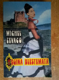 Michel Zevaco – Regina blestemata