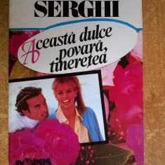 Cella Serghi - Aceasta dulce povara, tineretea