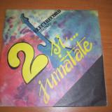 2 si JUMATATE disc vinil LP vinyl ST-EDE 03210 - Muzica Folk