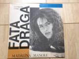 Madalina Manole Fata Draga album disc vinyl lp muzica pop usoara slagare 4003, VINIL, electrecord