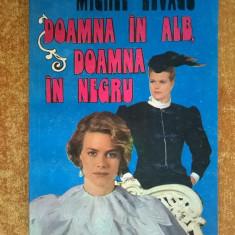 Michel Zevaco - Doamna in alb, doamna in negru - Carte de aventura