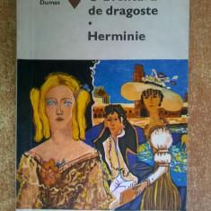Alexandre Dumas – O aventura de dragoste * Herminie - Carte de aventura
