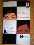 G. Grant, P. J. MacAllister - Vite in bianco e nero