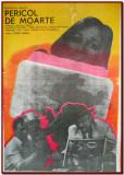 Pericol de moarte - Afis Romaniafilm film URSS 1985, afise cinema Epoca de Aur