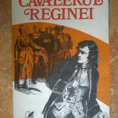 Alexandre Dumas – Cavalerul reginei - Carte de aventura