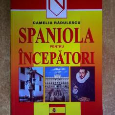 Camelia Radulescu - Spaniola pentru incepatori