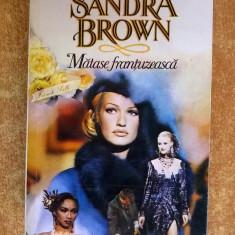 Sandra Brown – Matase frantuzeasca - Roman dragoste