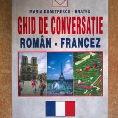 Maria Dumitrescu-Brates - Ghid de conversatie roman-franceza pentru toti - Carte in franceza