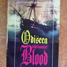 Rafael Sabatini – Odiseea capitanului Blood - Carte de aventura