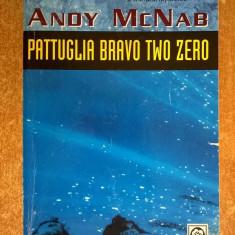 Andy McNab - Pattuglia bravo two zero - Carte in italiana