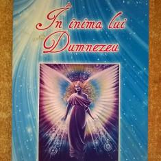 Adela-Nicoleta Simbotin - In inima lui Dumnezeu - Carte ezoterism