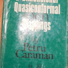 N-dimensional Quasiconformal Mappings de Petru Caraman. Carte in engleza