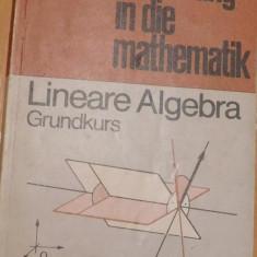 Einführung in die Mathematik: Lineare Algebra - Heinz Schröder. Carte in germana