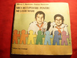 M si D. Munteanu - Mici recuperari pt. Mesteri Mari -Ed. I.Cranga 1988