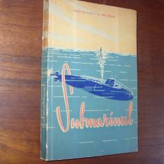 Ion  Stefan  -  SUBMARINUL   ( 1962, cu ilustratii si figuri ) *