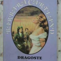 Dragoste Si Vrajitorie - Barbara Cartland, 405019 - Roman dragoste
