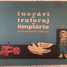 Lucrari De Traforaj Si Tamplarie Manual Pentru Clasa A V-a - T. Mucica - Carte educativa