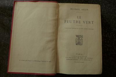 Le feutre vert  de Michael Arlen  Ed. Plon-Nourrit Paris 1928 foto