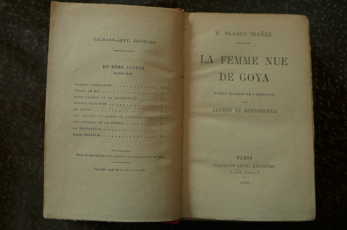La femme nue de Goya  de V. Blasco-Ibanez  Ed. Calmann-Levy Paris 1926 foto mare
