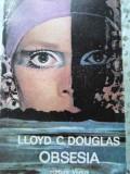Obsesia - Lloyd C. Douglas ,405122