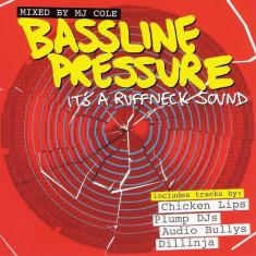 Bassline Pressure - It's a ruffneck sound (Mixed by MJ Cole)(CD Original) - Muzica Drum and Bass