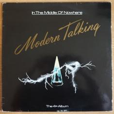 LP Modern Talking - In The Middle Of Nowhere - The 4th Album (Delta - DEL 8031) - Muzica Rock, VINIL